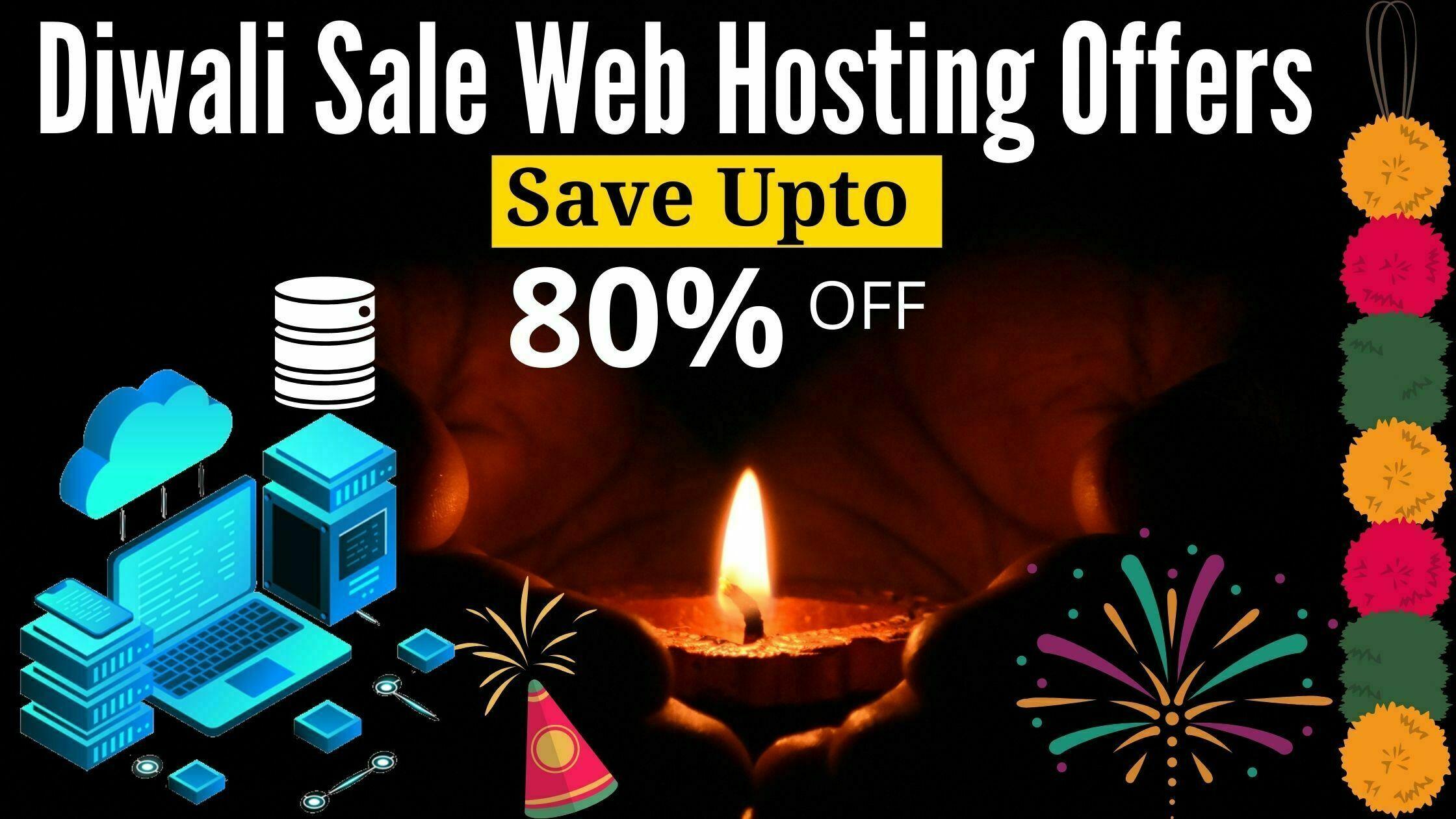 Diwali Sale Web Hosting Offers upto 80% off