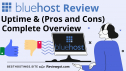 BlueHost Review & Overall Score